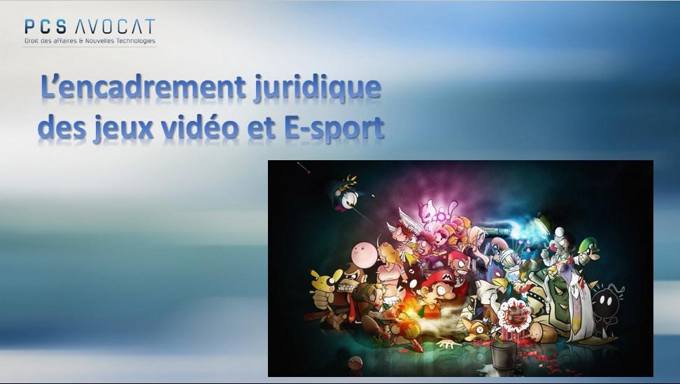 Encadrement juridique de l'esport - EFB - Esport et jeux vidéo - Droit & Avocat
