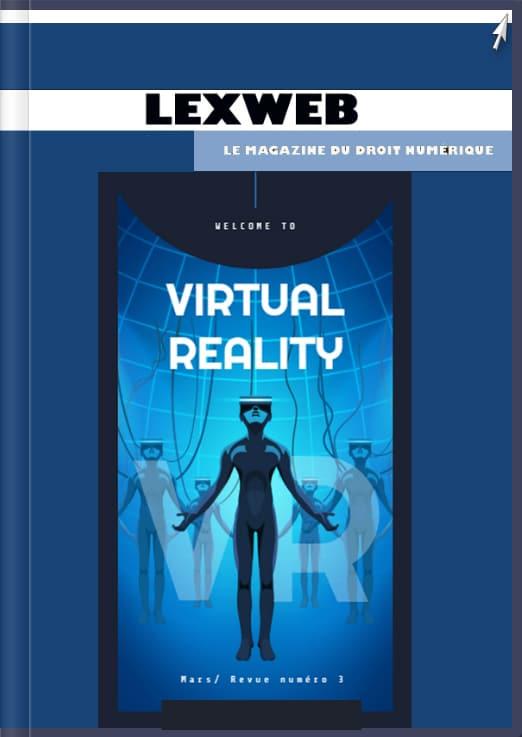 06.05.2020 - LexWeb droit du numérique - Les avocats & la réalité virtuelle - Formation