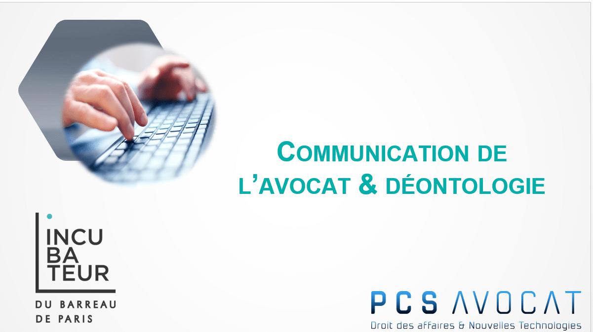 Formation Avocat - Publicité & communication - Déontologie - Communication des avocats