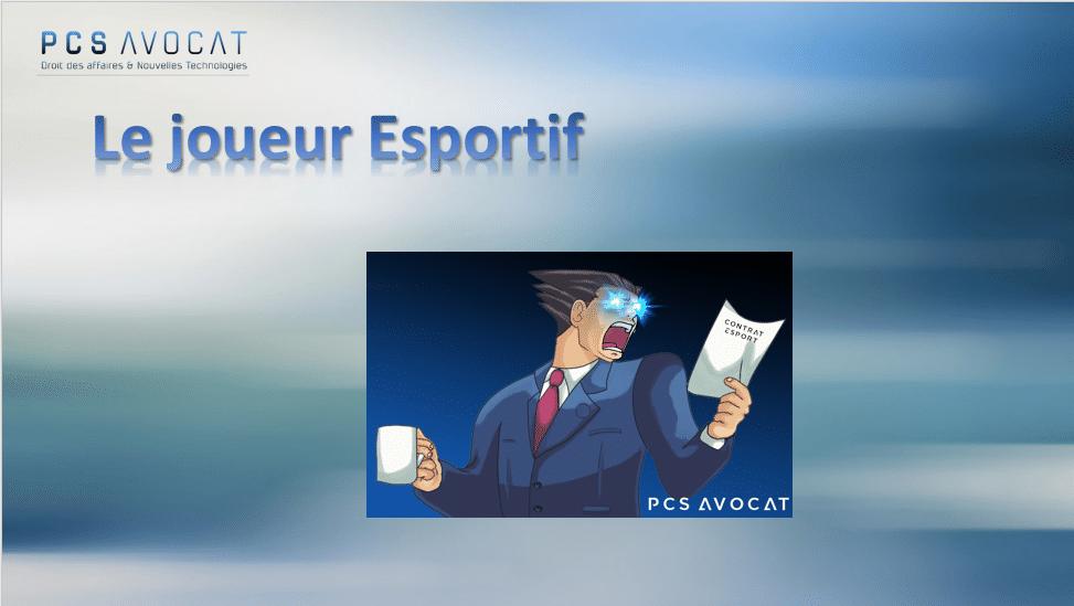 PCS Avocat - Joueur esportif - Droit de l'esport - Contrat