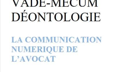 Barreau de Paris – Vade-mecum Communication numérique de l'avocat