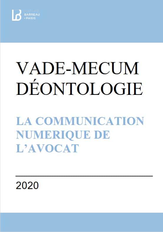 Barreau de Paris - Vade-mecum Déontologie et Communication numérique de l'avocat