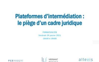 EFB – Plateformes d'intermédiation : le piège d'un cadre juridique